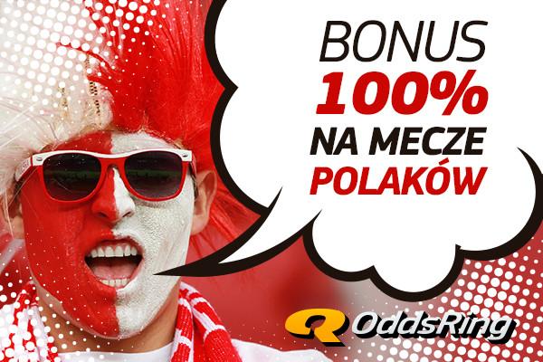 100% bonusu Oddsring na mecze Polski!