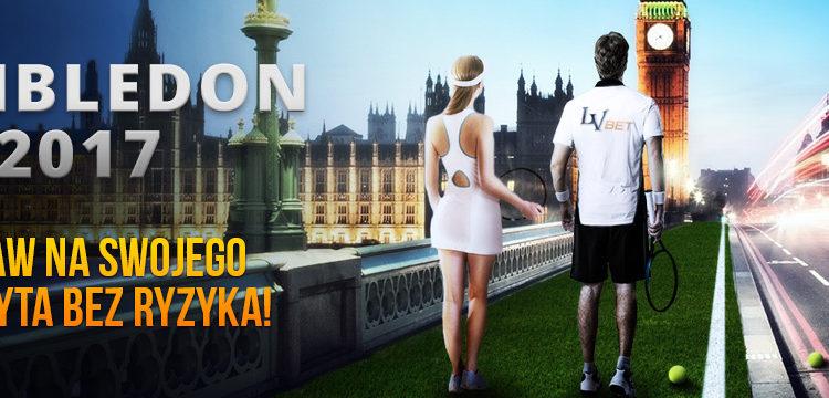 Graj bez ryzyka na Wimbledon 2017 w LV BET!
