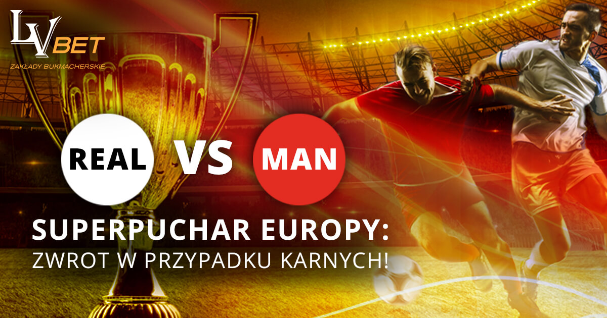 Specjalna promocja LV BET na Superpuchar Europy!