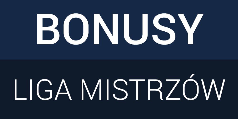 Bonusy na rewanżowe mecze 1/4 finału Ligi Mistrzów